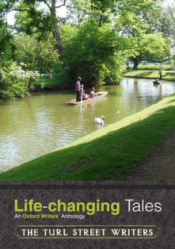 Life-changing Tales: An Oxford Writers' Anthology