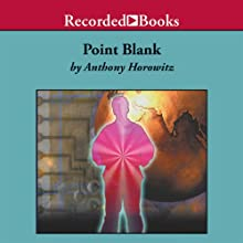 Point Blank: An Alex Rider Adventure (       UNABRIDGED) by Anthony Horowitz Narrated by Simon Prebble