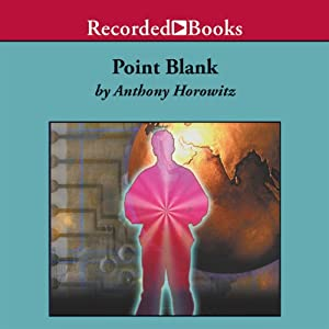 Point Blank: An Alex Rider Adventure | [Anthony Horowitz]