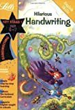 Hilarious Handwriting Age 6-7 (Letts Magical Skills): Ages 6-7