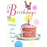 Birthdays: A Celebration of the Journey Through Lifepar Ariel Books