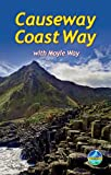 Eoin Reilly Causeway Coast Way: With Moyle Way (Rucksack Readers)