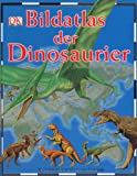 img - for Bildatlas der Dinosaurier book / textbook / text book