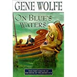 On Blue's Waters (Book of the short sun) by Wolfe. Gene ( 2000 ) Paperback