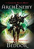 ArchEnemy: The Looking Glass Wars
