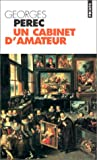echange, troc Georges Perec - Cabinet D'Amateur, UN