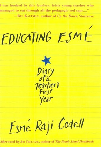 Educating Esm E: Diary of a Teacher's First Year