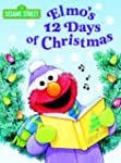 Elmo's 12 Days of Christmas (Sesame S...