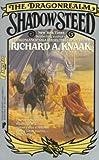 Shadow Steed (0445209674) by Knaak, Richard A.