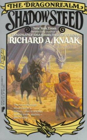 Shadow Steed, Richard A. Knaak