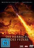 Die Herrschaft des Feuers [Edizione: Germania]
