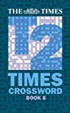 "The Times T2 Crossword: Book 8 (""Times"" Books) (No. 8) (0007190840) by Browne, Richard"