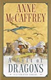 A Gift of Dragons (Pern) (0345456351) by Anne McCaffrey