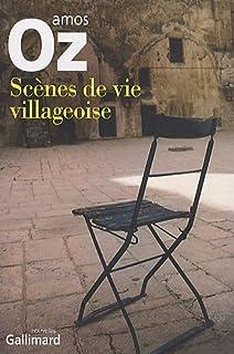 Scènes de vie villageoise : nouvelles, Oz, Amos