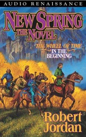 New Spring: The Novel (Wheel of Time)