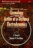 Lectures on Cosmology and Action-At-A-Distance Electrodynamics (World Scientific Series in Astronomy and Astrophysics) (9810225733) by Hoyle, Fred