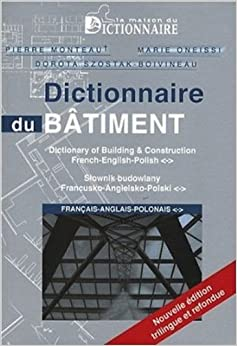 dictionnaire du batiment francais anglais polonais french english polish dictionary of. Black Bedroom Furniture Sets. Home Design Ideas