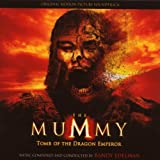 The Mummy: Tomb of the Dragon Emperor Randy Edelman