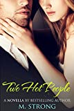 img - for Two Hot People - New Adult Romance Comedy book / textbook / text book