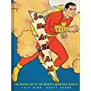 Shazam!: The Golden Age of the World's Mightiest Mortal