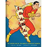 Shazam!: The Golden Age of the World's Mightiest Mortal ~ Chip Kidd