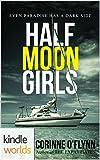 The Lei Crime Series: Half Moon Girls (Kindle Worlds Novella)