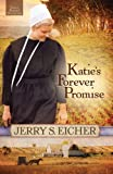 Katies Forever Promise: 3 (Emma Rabers Daughter)