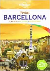 Barcellona. Con cartina: Anthony Ham: 9788860409966: Amazon.com: Books