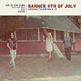 Banner 4th of July (Original Soundtrack EP)