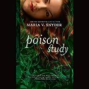 Poison Study | [Maria V. Snyder]