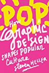 POP: How Graphic Design Shapes Popular Culture