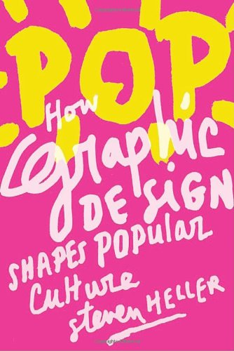 POP: How Graphic Design Shapes Popular Culture Picture