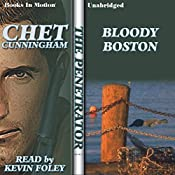 Bloody Boston: The Penetrator Series, Book 12 | Chet Cunningham