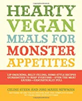 Hearty Vegan Meals for Monster Appetites Front Cover