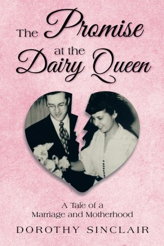 the-promise-at-the-dairy-queen-a-tale-of-a-marriage-and-motherhood