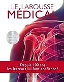 Le Larousse médical - édition mise à jour...