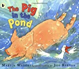 Martin Waddell The Pig in the Pond