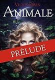 ANIMALE - Prélude par Victor Dixen