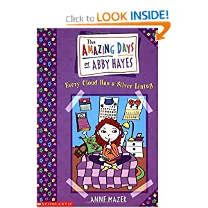 Every Cloud Has a Silver Lining (Amazing Days of Abby Hayes, Book 1)