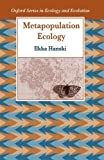 img - for By Ilkka Hanski Metapopulation Ecology (Oxford Series in Ecology and Evolution) [Paperback] book / textbook / text book
