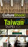 Taiwan: A Survival Guide to Customs and Etiquette