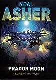 Prador Moon (0230706371) by Asher, Neal