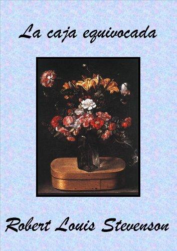 Stevenson, R. L. - La caja equivocada (Spanish Edition)