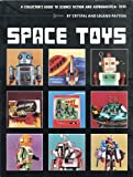 img - for Space Toys: A Collector's Guide to Science Fiction and Astrological Toys book / textbook / text book