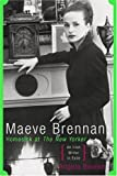 img - for Maeve Brennan: Homesick at the New Yorker by Bourke, Angela(September 15, 2004) Hardcover book / textbook / text book