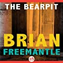 Bearpit (       UNABRIDGED) by Brian Freemantle Narrated by David Colacci