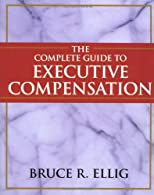 The Complete Guide to Executive Compensation 3