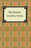The Histories of Tacitus (1420926349) by Cornelius Tacitus