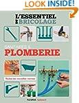 Sanitaires & Plomberie (L'essentiel d...