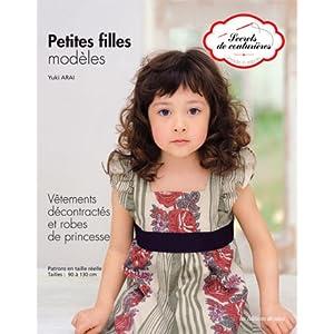 Petites filles modèles : Vêtements décontractés et robes de princesse. Patrons en taille réelle. Tailles: de 90 à 130 cm